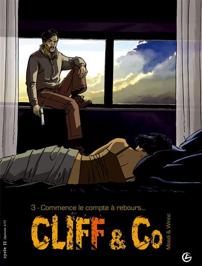 Cliff and Co - volume 3 - Commence le compte à rebours