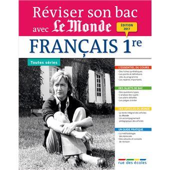 Réviser son Bac avec le Monde : Français 1ère L, ES,S