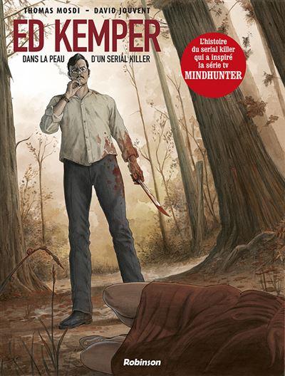 ED KEMPER Dans la peau d'un serial killer