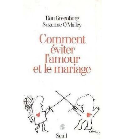 Comment éviter l'amour et le mariage