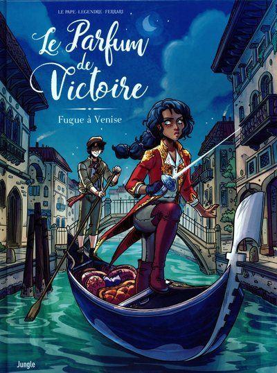 Le Parfum de Victoire - tome 1 Fugue à Venise