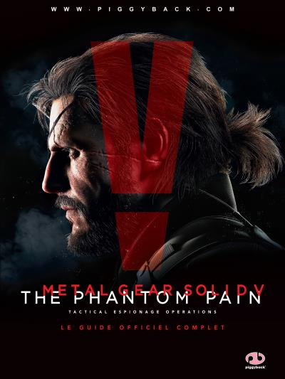 Guide Metal Gear Solid 5 Phantom Pain  - Solution de jeu
