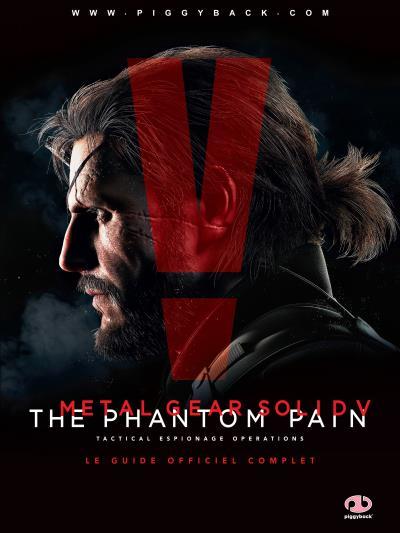 Guide Metal Gear Solid 5 Phantom Pain  - Solution de jeu