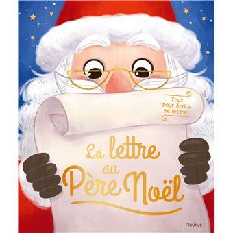 Lettre Pour Le Pere Noel.La Lettre Au Père Noël