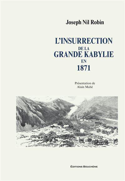 L'Insurrection de la Grande Kabylie en 1871
