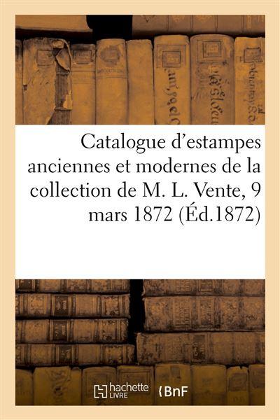 Catalogue d'estampes anciennes et modernes, portraits, école du XVIIIe siècle