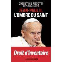 Jean Paul II, l'ombre du saint