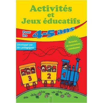 Pour Les 4 5 Ans Activites Et Jeux Educatifs Broche Collectif Achat Livre Fnac