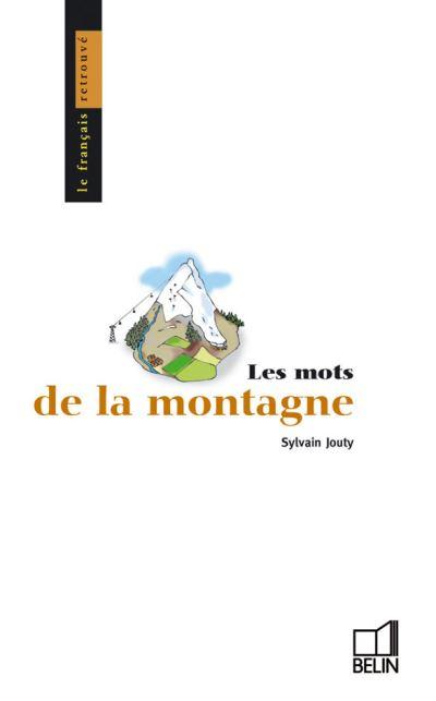 Les Mots De La Montagne Broche Jean Bouffartigue Sylvain Jouty Achat Livre Fnac