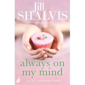 Always On My Mind Jill Shalvis Epub