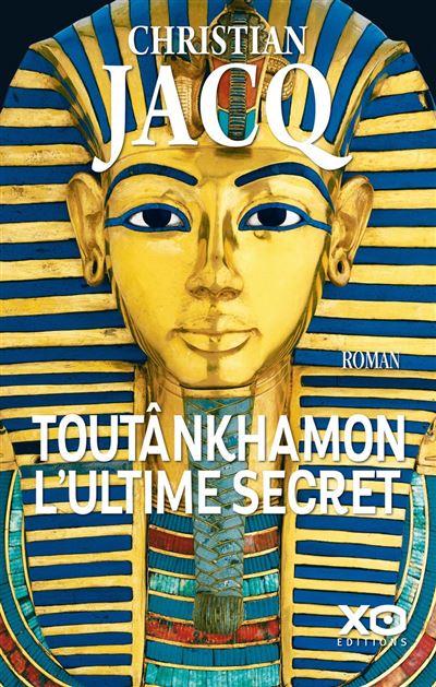 Toutânkhamon, l'ultime secret - Nouvelle édition 2019 - 9782374481456 - 13,99 €