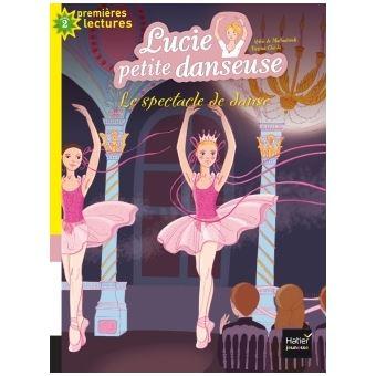 Lucie petite danseuseLe spectacle de danse