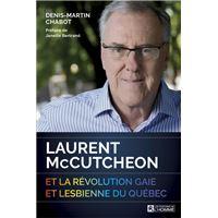 Laurent McCutheon et la révolution gaie et lesbienne du Québec