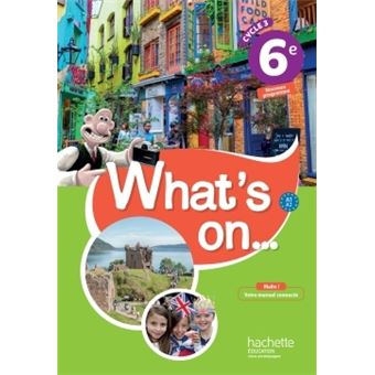 What S On Anglais Cycle 3 6e Livre Eleve Ed 2017