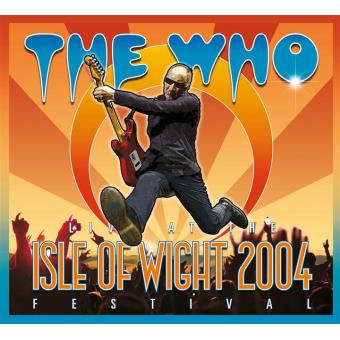 Live at The Isle of Wight 2004 Festival Inclus DVD