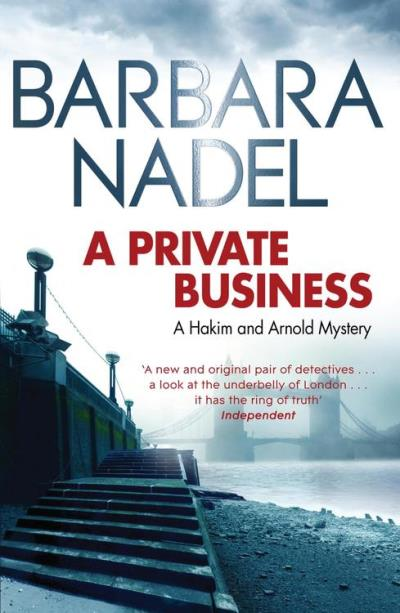 A Private Business Barbara Nadel