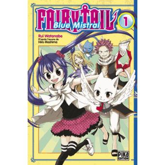 Fairy Tail Tome 01 Fairy Tail Blue Mistral