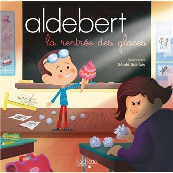 Aldebert RaconteLa rentrée des glaces