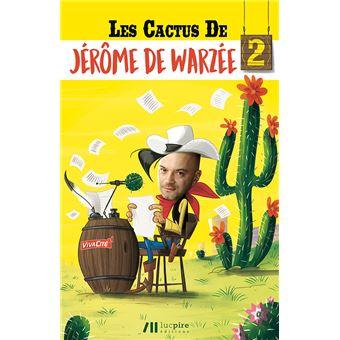 Les cactusLes Cactus De Jérôme de Warzée