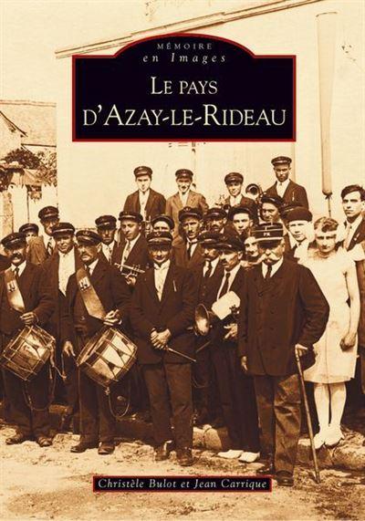 Le pays d'Azay le Rideau