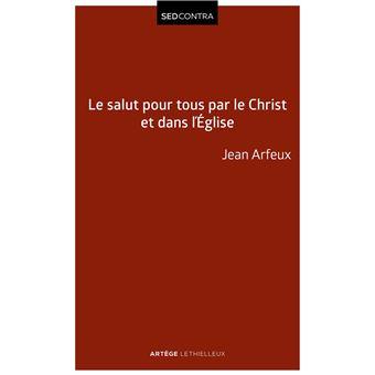Le salut pour tous par le Christ et dans l'Église