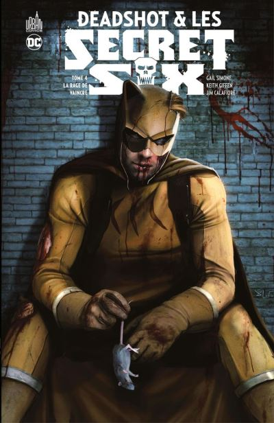Deadshot & les Secret Six - Tome 4 - La rage de vaincre