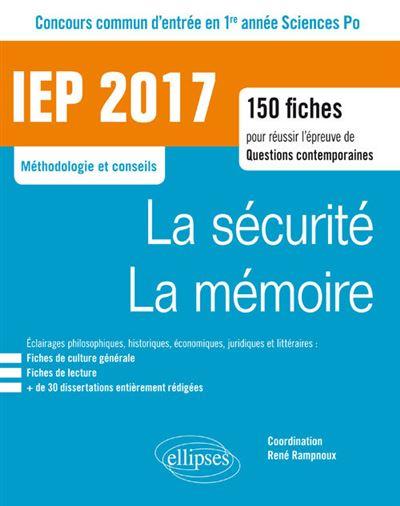 IEP 2017 : La sécurité, La mémoire, Concours commun d'entrée en 1ère année d'IEP, Sciences PO