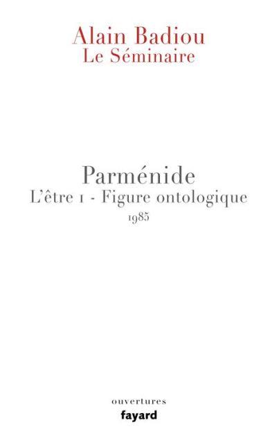 Le Séminaire - Parménide - L'être 1 - Figure ontologique (1985) - 9782213680347 - 12,99 €