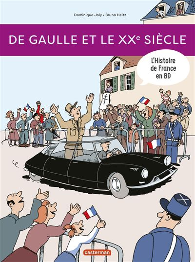 De Gaulle et le XXème siècle