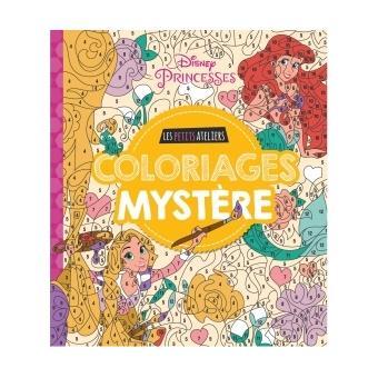 Disney Princesses Princesses Les Ateliers Disney Coloriages Mysteres