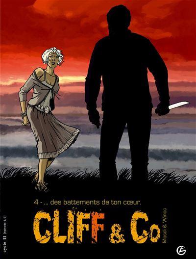 Cliff and Co - volume 4 - Des battements de ton coeur