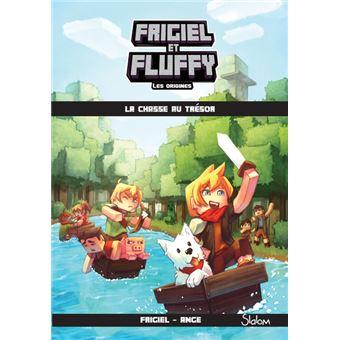 Frigiel Et Fluffy Les Origines Tome 1 La Chasse Au Tresor
