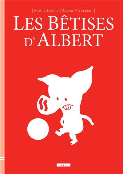 Les bêtises d'Albert