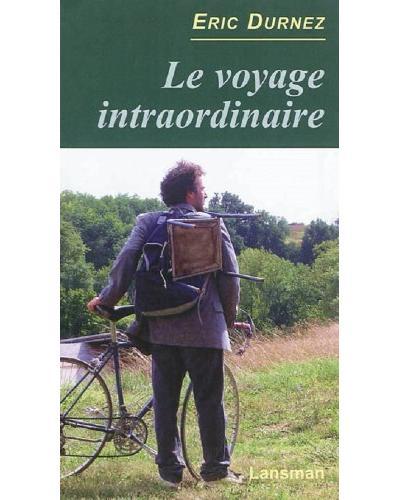Le voyage intraordinaire