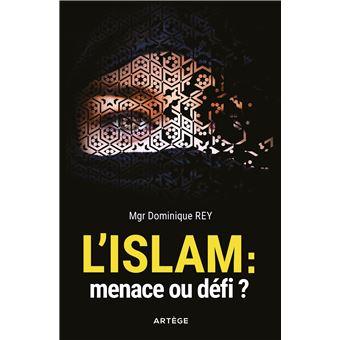 L Islam Menace Ou Defi Broche Dominique Rey Achat Livre Ou Ebook Fnac