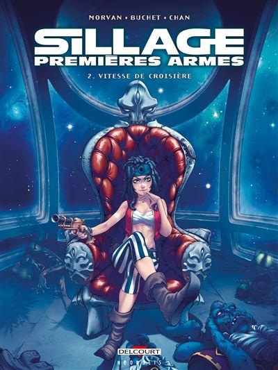 Sillage - Premières Armes - tome 2 - Sillage Premieres Armes