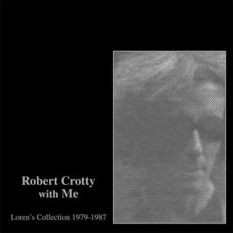 ROBERT CROTTY WITH ME LOR/CROTTY