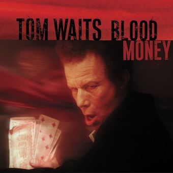 BLOOD MONEY (REMASTERED)/LP