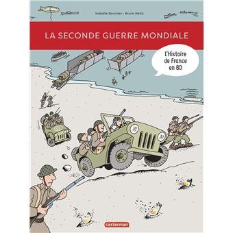 L Histoire De France En Bd La Seconde Guerre Mondiale