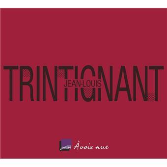 Jean-Louis Trintignant La ligne pure
