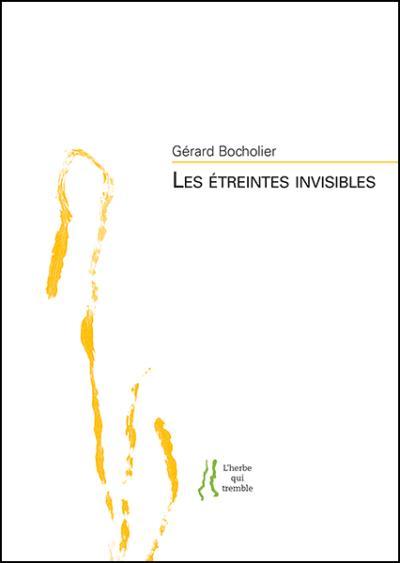 Les étreintes invisibles