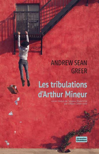 Les tribulations d'Arthur Mineur - 9782330119522 - 16,99 €