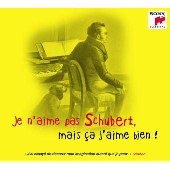 Je n'aime pas Schubert mais ça j'aime bien Digipack