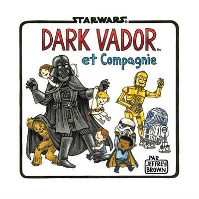 Dark Vador et cie