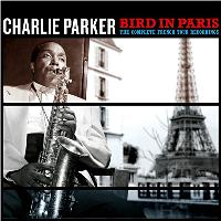 Bird in Paris - The complete french tour recordings