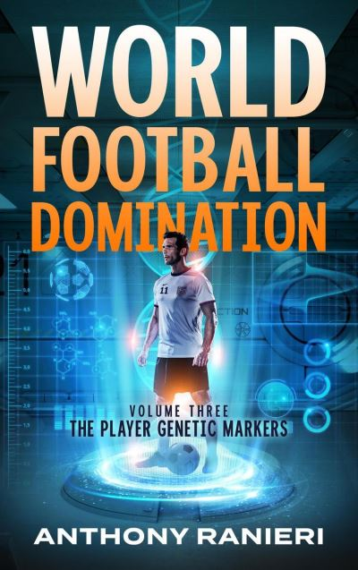 World Football Domination: The Player Genetic Markers