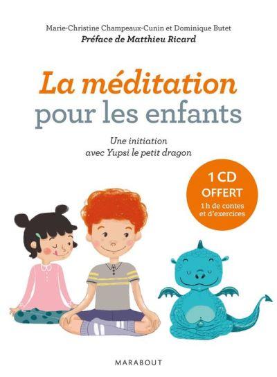 Yupsi le petit dragon - Exercices et contes pour entraîner l'esprit et développer l'altruisme. - 9782501114196 - 10,99 €