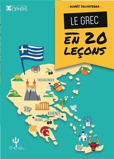 Le grec en vingt leçons