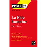 Profil - Zola (Emile) : La Bête humaine