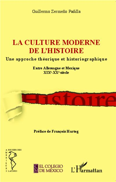 La culture moderne de l'histoire